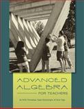 Advanced Algebra for Teachers, Premadasa, Kirthi and Amarasinghe, Rajee, 1609271440