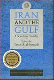 Iran and the Gulf : A Search for Stability, Al-Suwaidi, Jamal S., 186064144X