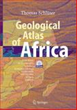 Geological Atlas of Africa : With Notes on Stratigraphy, Tectonics, Economic Geology, Geohazards and Geosites of Each Country, Schlüter, Thomas, 354029144X