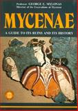Mycenae - A Guide to its ruins and History, Mylonas, George E., 9602131446
