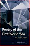 Poetry of the First World War 1st Edition