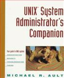 UNIX System Administrator's Companion, Michael R. Ault, 0471111449
