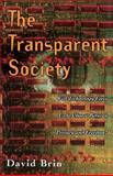 The Transparent Society, David Brin, 0738201448
