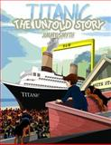 Titanic the Untold Story, Jimmy Smyth, 0956931448