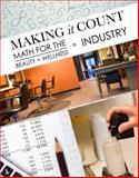 Making It Count : Math for the Beauty and Wellness Industry, Clark, Terry, 1111641447