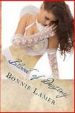 Blood of Destiny, Bonnie Lamer, 149235144X