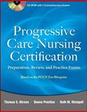 Progressive Care Nursing Certification : Preparation, Review, and Practice Exams, Ahrens, Thomas, 0071761446