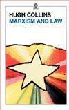 Marxism and Law, Collins, Hugh, 0192851446