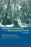 Public Participation in Sustainability Science : A Handbook, , 0521521440