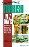 Conversational Turkish in 7 Days, Caga, Tayfun and Tayfun, Gillian, 0844291447