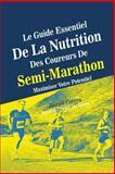 Le Guide Essentiel de la Nutrition des Coureurs de Semi-Marathon, Joseph Correa (Dieteticien Certifie Des Sportifs), 1500631442