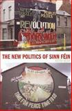 The New Politics of Sinn Fein, Cox, 1846311446