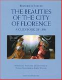 The Beauties of the City of Florence : A Guidebook of 1591, Bocchi, Francesca, 1872501443
