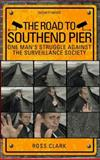 The Road to Southend Pier, Ross Clark, 1905641443