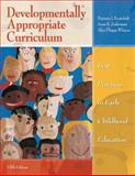 Developmentally Appropriate Curriculum : Best Practices in Early Childhood Education, Kostelnik, Marjorie J. and Soderman, Anne K., 013138144X