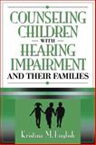 Counseling Children with Hearing Impairments and Their Families, English, Kristina M., 0205321445