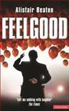 Feelgood, Alistair Beaton, 041377144X
