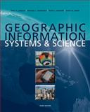 Geographic Information Systems and Science, Goodchild, Mike and Longley, Paul A., 0470721448