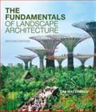 The Fundamentals of Landscape Architecture 2nd Edition