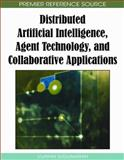 Distributed Artificial Intelligence : Agent Technology and Collaborative Applications, Vijayan Sugumaran, 1605661449