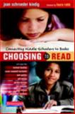 Choosing to Read, Joan Kindig, 0325031444