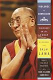 Violence and Compassion, Dalai Lama XIV and Jean-Claude Carriere, 0385501447