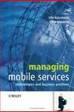 Managing Mobile Services : Technologies and Business Practices, , 0470021446