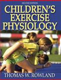 Children's Exercise Physiology, Rowland, Thomas W., 0736051449