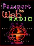 1997 Passport to Web Radio, Larry Magne, 0914941445