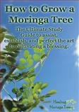 How to Grow a Moringa Tree, Cornelius Epps and Rene Epps, 149485144X