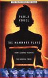 Mammary Plays, Paula Vogel, 1559361441