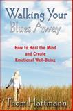 Walking Your Blues Away, Thom Hartmann, 1594771448