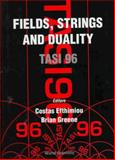 Fields, Strings and Duality, J. Efthimiou, Costas Efthimiou, 981023144X