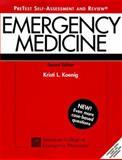Emergency Medicine PreTest : Self Assessment and Review, Koenig, Kristi L., 0071351442