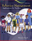 Behavior Management : Applications for Teachers, Zirpoli, Thomas J., 0132281449