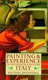 Painting and Experience in Fifteenth-Century Italy, Michael Baxandall, 019282144X