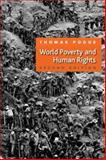 World Poverty and Human Rights, Pogge, Thomas W., 074564144X