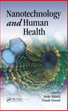 Nanotechnology and Human Health, Malsch Ineke Staff, 0849381444