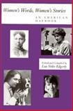Women's Words, Women's Stories : An American Daybook, Edgerly, Lois S., 0884481441