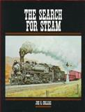 Search for Steam, Joe G. Collias, 0911581448