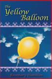 The Yellow Balloon, Rosemary Hamilton, 149187144X