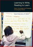 Learning to Write - Reading to Learn : Scaffolding Democracy in Literacy Classrooms, Martin, J. R. and Rose, David, 1845531442
