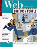 Web Publishing with Netscape for Busy People, Christian Crumlish and Malcolm Humes, 0078821444