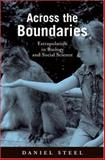 Across the Boundaries : Extrapolation in Biology and Social Science, Steel, Daniel, 0195331443