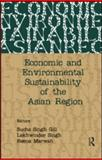 Economic and Environmental Sustainability of the Asian Region 9780415581448