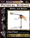 Physical Science : Matter and Motion, Shevick, Edward, 1573101443