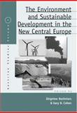 The Environment and Sustainable Development in the New Central Europe, Bochniarz, 1845451449