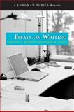 Essays on Writing (A Longman Topics Reader), Bryant, Lizbeth A. and Clark, Heather, 0205521444