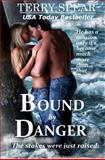 Bound by Danger, Terry Spear, 1482561441