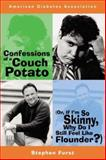 Confessions of a Couch Potato, Furst, Stephen, 1580401449